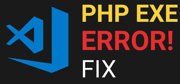 Fix PHP Exe Error